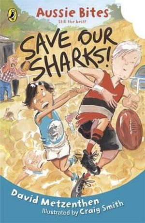 Aussie bites save our sharks aussie bites david metzenthen
