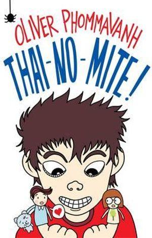 Thai-no-mite! - Oliver Phommavanh