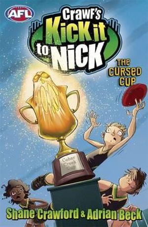 The Cursed Cup : Crawf's Kick it to Nick - Shane Crawford