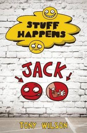 Stuff Happens : Jack - Tony Wilson