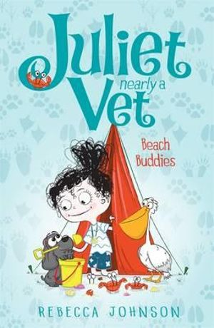 Beach Buddies : Juliet, Nearly a Vet Series : Book 5 - Rebecca Johnson