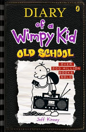 Old School : Diary of a Wimpy Kid : Book 10  - Jeff Kinney