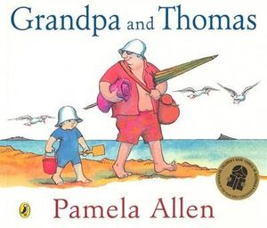 Grandpa and Thomas - Pamela Allen