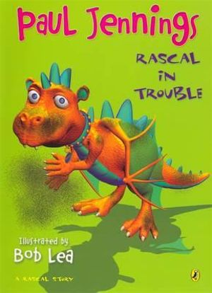 Rascal in Trouble - Paul Jennings