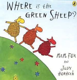 Where Is the Green Sheep? Big Book Mem Fox and Judy Horacek