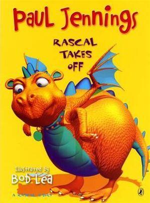 Rascal Takes Off : Rascal Story - Paul Jennings
