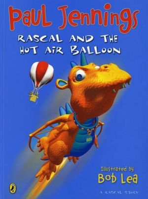 Rascal and the Hot Air Balloon : Rascal Story - Jennings Paul