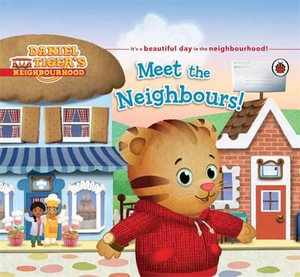 Daniel Tiger's Neighbourhood : Meet the Neighbours - Ladybird