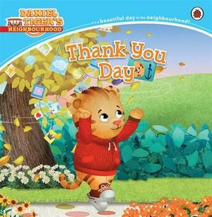 Daniel Tiger's Neighbourhood : Thank You Day - Ladybird