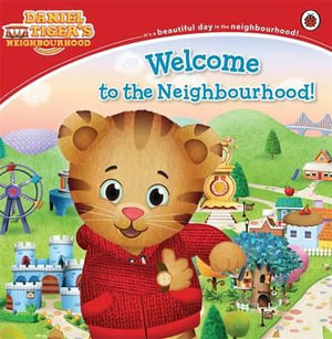 Daniel Tiger's Neighbourhood : Welcome to the Neighbourhood - Ladybird