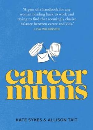 Career Mums - Kate Sykes