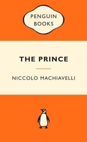 The Prince : Popular Penguins : 1st Edition - Niccolo Machiavelli