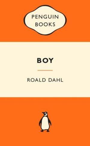 Boy : Popular Penguins : Popular Penguins - Roald Dahl