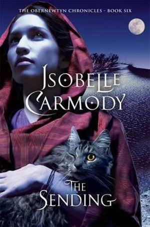 The Sending : The Obernewtyn Chronicles : Book 6 - Isobelle Carmody