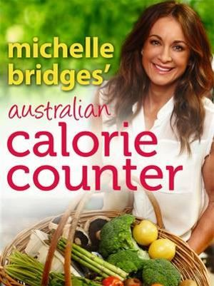 Michelle Bridges' Australian Calorie Counter - Michelle Bridges