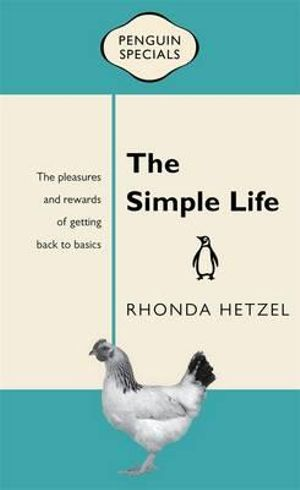 Simple Life : Penguin Specials - Rhonda Hetzel