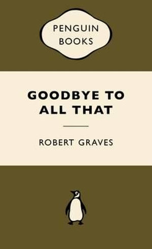 Goodbye to All That : War Popular Penguins - Robert Graves