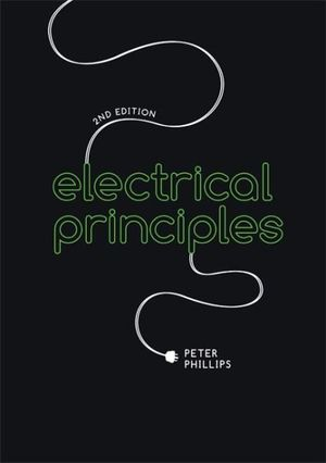 Electrical Principles - P. Phillips