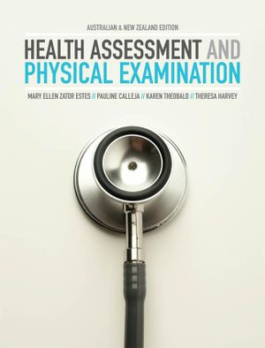 Health Assessment and Physical Examination - Mary Ellen Zakor Estes