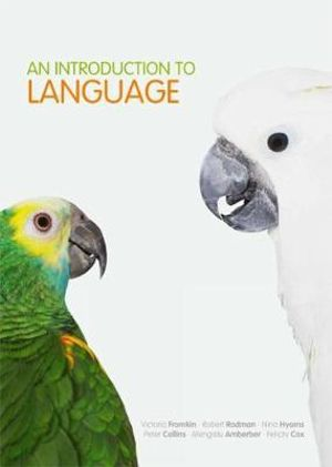 An Introduction to Language : 7th edition, 2012  - Victoria Fromkin