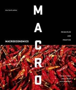 Macroeconomics - with Student Resources Access for 12 Months : Principles and Practice - Bruce Littleboy