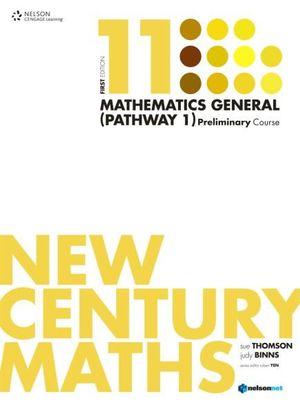 New Century Maths 11 Mathematics General (Pathway 1) - Sue Thomson