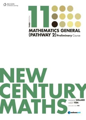 New Century Maths 11 Mathematics General (Pathway 2) : Preliminary Course - Student Book - Robert Yen