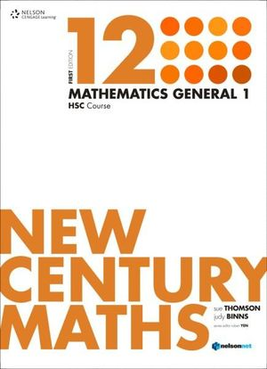 New Century Maths 12 Mathematics General 1 : HSC Course - Sue Thomson