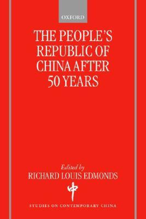 The-Peoples-Republic-of-China-After-50-Years-NEW