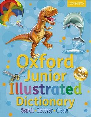 Junior Illustrated Dictionary : Oxford Junior Illustrated Dictionary 2011 - Oxford Dictionaries
