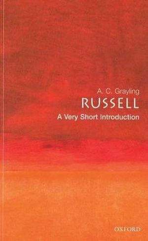 Russell : A Very Short Introduction - A. C. Grayling
