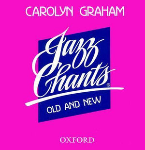 Jazz Chants Old and New : CD - Carolyn Graham