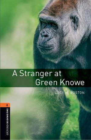 A Stranger at Green Knowe Lucy M. Boston
