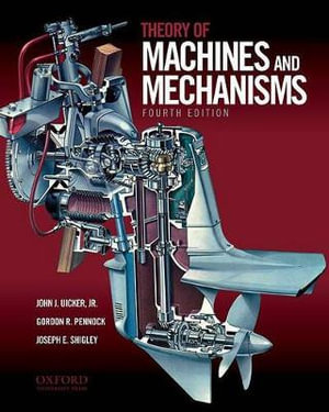 Booktopia Theory Of Machines And Mechanisms By John Joseph Uicker 9780195371239 Buy This