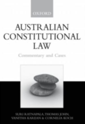 Australian Constitutional Law : Commentary and Cases - Suri Ratnapala