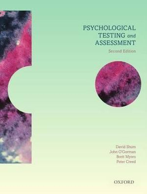 Psychological Testing and Assessment : 2nd edition - David Shum