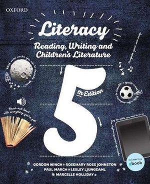 Literacy : Reading, Writing and Children's Literature : 5th Edition - Gordon Winch
