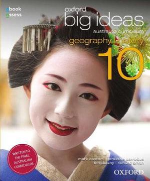 Oxford Big Ideas Geography/History 10  : Student Textbook + Obook/assess - Australian Curriculum - Mark Easton