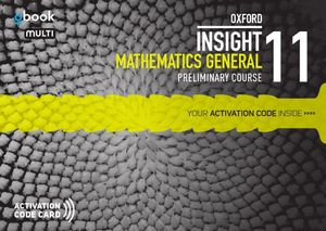 Oxford Insight Mathematics General Preliminary Course : Obook/assess MULTI licence - Australian Curriculum (Maths) - John Ley