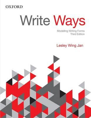 Write Ways : Modelling Writing Forms - Lesley Wing Jan