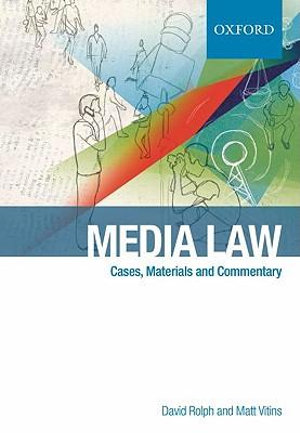 Media Law : Cases and Commentary - David Rolph