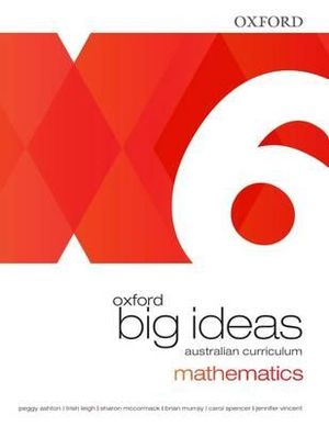 Oxford Big Ideas Maths 6  : Student Book - Australian Curriculum (Mathematics) - Trish Leigh