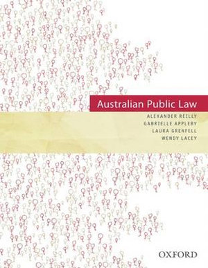 Australian Public Law - Alexander Reilly