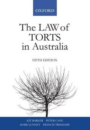 The Law of Torts in Australia - Kit Barker