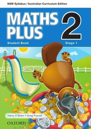 Maths Plus 2 for NSW : Student Book - Australian Curriculum - Harry O'Brien