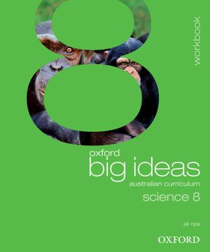 Oxford Big Ideas Science 8 : Workbook - Australian Curriculum - Ali Riza