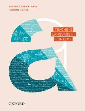 Teaching Language in Context - Beverly Derewianka