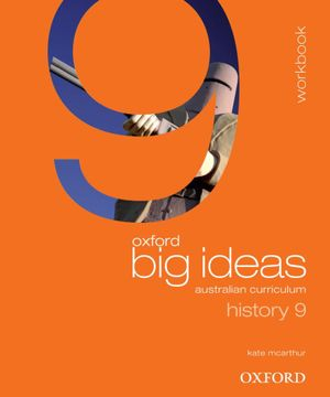 Oxford Big Ideas History 9 : Workbook - Australian Curriculum - Maggy Saldais