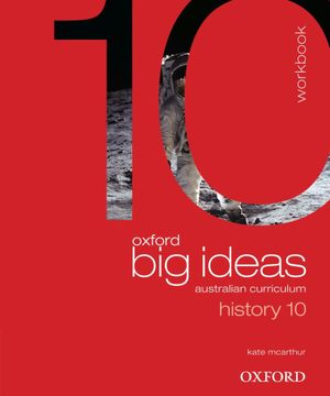 Oxford Big Ideas History 10 : Workbook - Australian Curriculum - Maggy Saldais