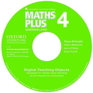 Maths Plus Queensland Australian Curriculum Interactive Teaching CD-ROM Year 4 : Maths Plus - Tanya Kirkright